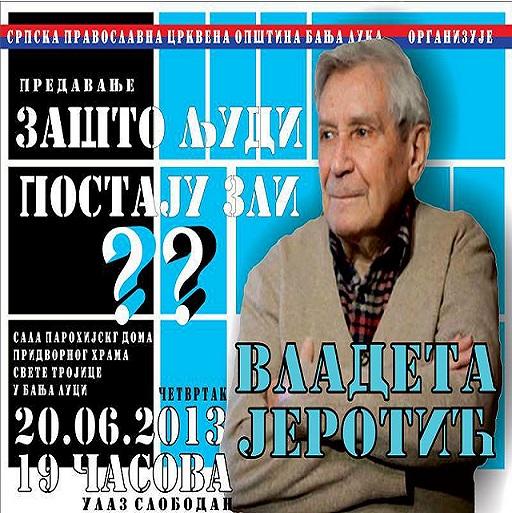 Предавање- Владета Јеротић у Бањалуци, 20. јун 2013. љ.Г.