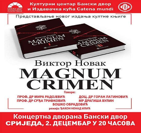 """Представљање новог издања култне књиге """"Magnum Crimen"""""""